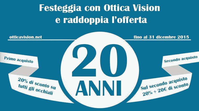 887eb4c011df26 Festeggia con Ottica Vision e Raddoppia l Offerta